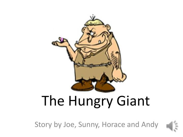 the hungry giant n.