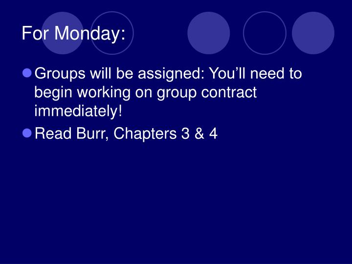 For Monday: