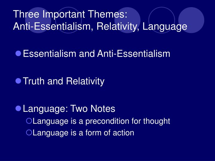 Three Important Themes: