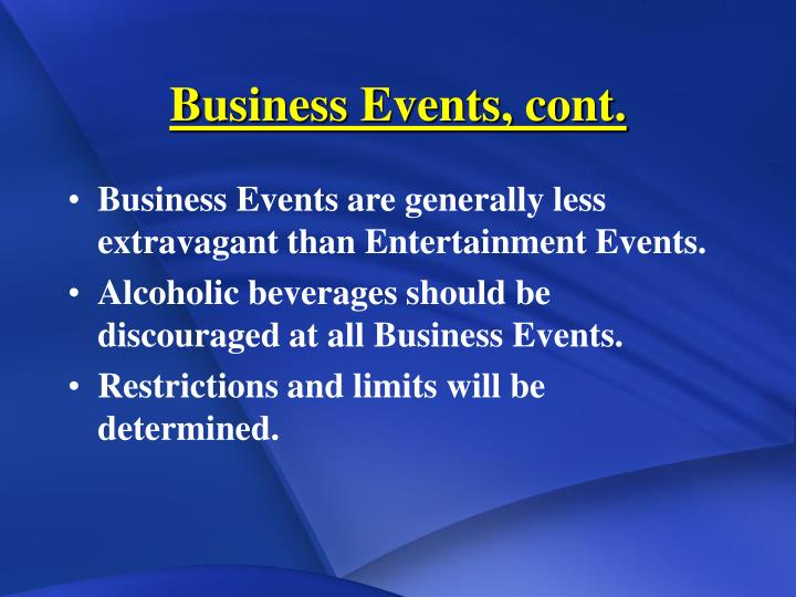Business Events, cont.