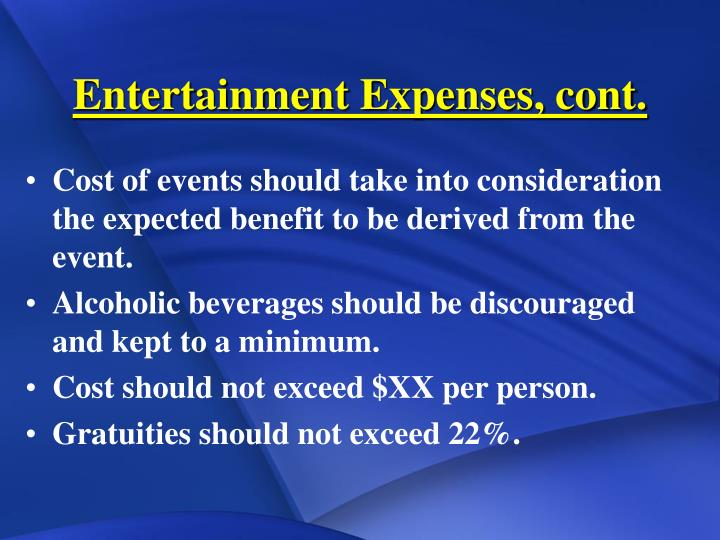 Entertainment Expenses, cont.