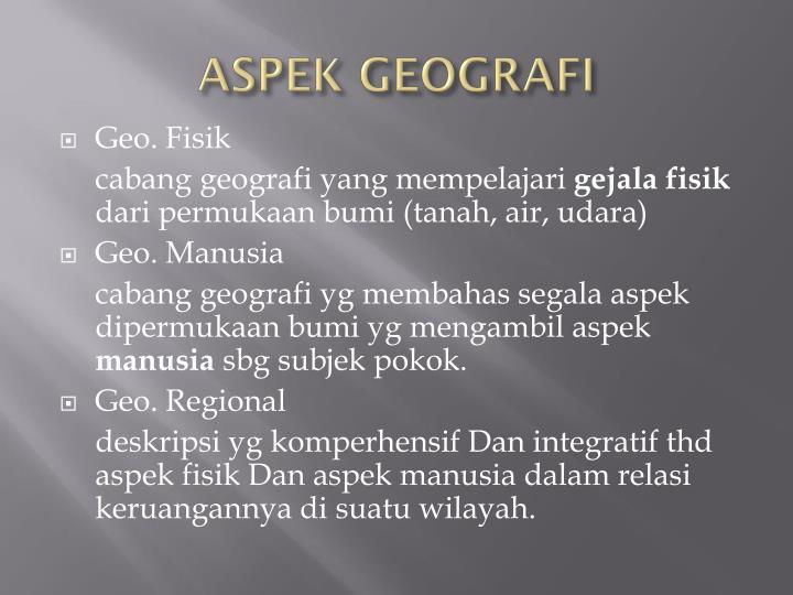 ASPEK GEOGRAFI