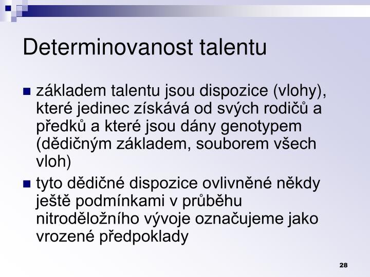 Determinovanost talentu