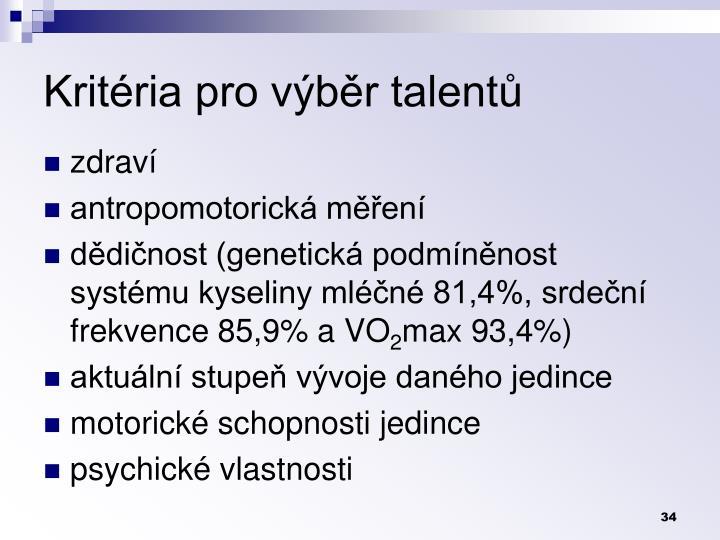 Kritéria pro výběr talentů
