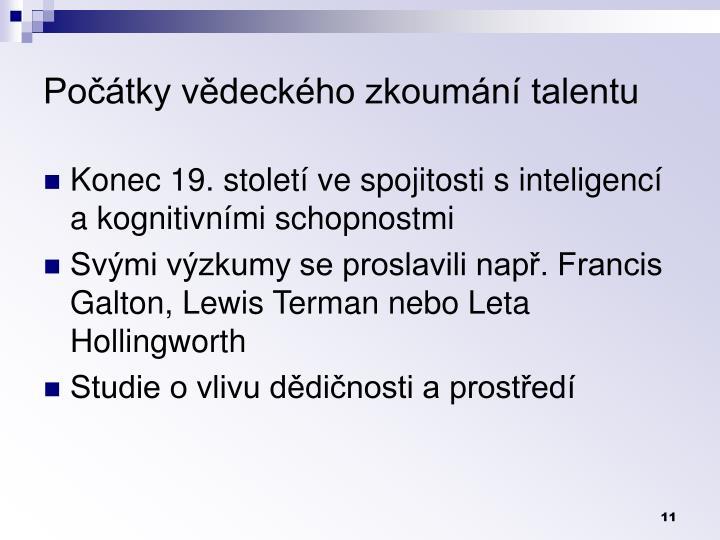 Počátky vědeckého zkoumání talentu
