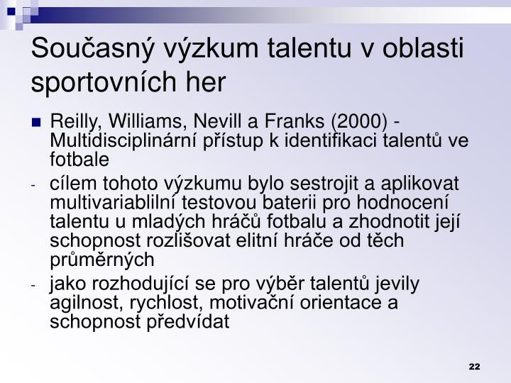 Současný výzkum talentu v oblasti sportovních her