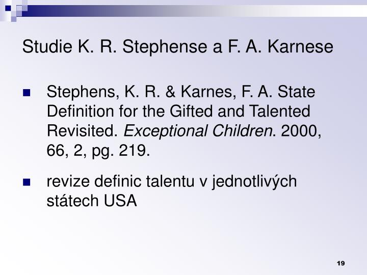 Studie K. R. Stephense a F. A. Karnese