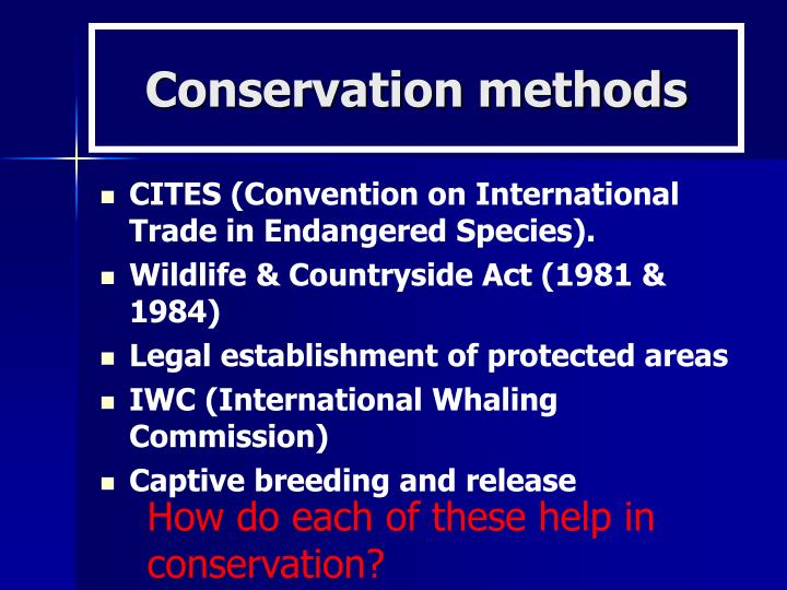 Conservation methods