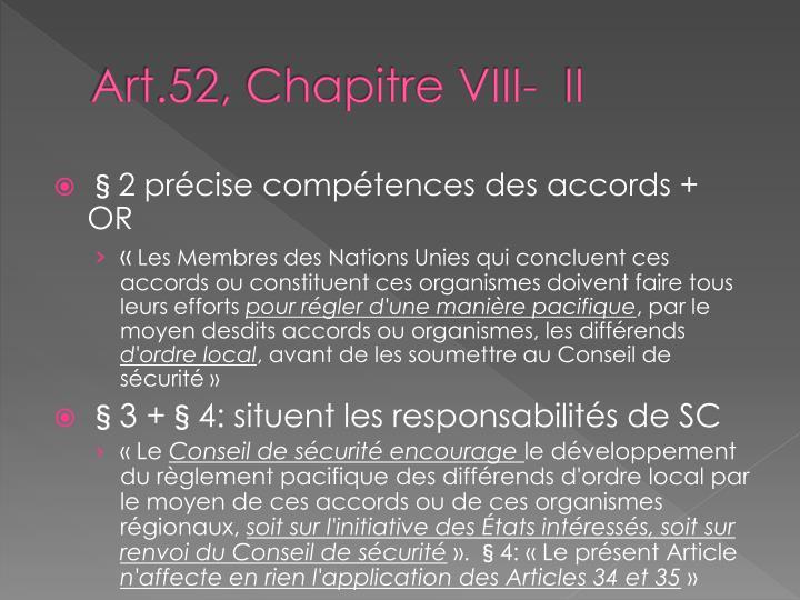 Art.52, Chapitre VIII-  II