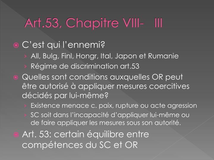 Art.53, Chapitre VIII-   III