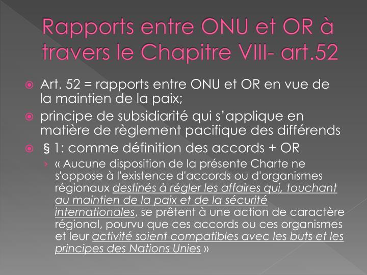 Rapports entre ONU et OR à travers le Chapitre VIII- art.52