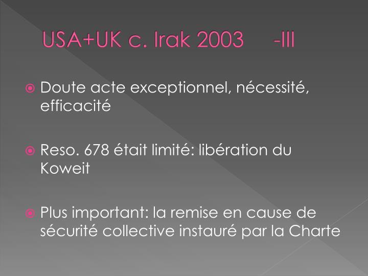 USA+UK c. Irak 2003     -III