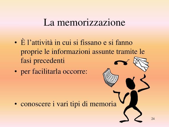 La memorizzazione