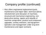 company profile continued