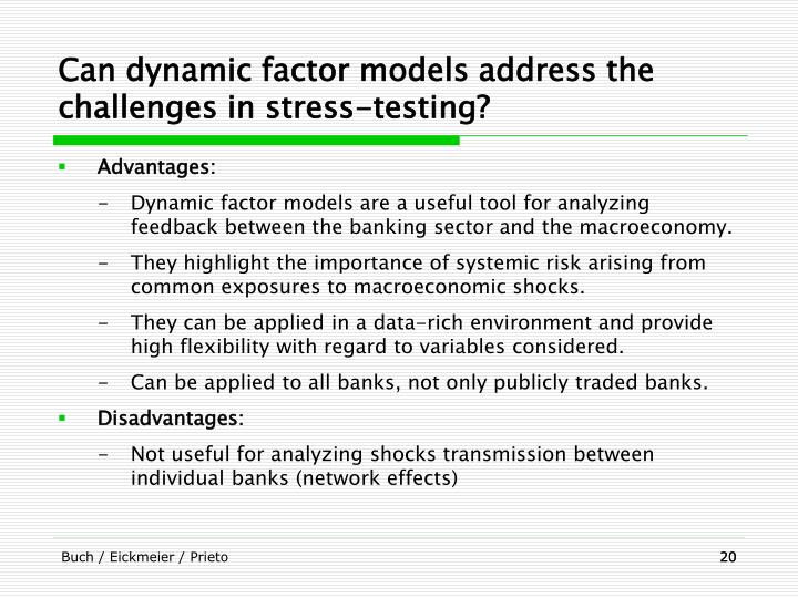 Can dynamic factor models address the challenges in stress-testing?
