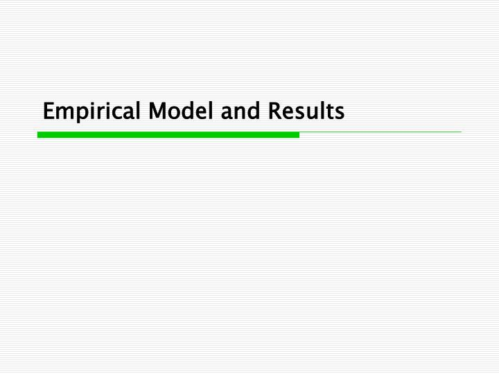 Empirical Model and Results