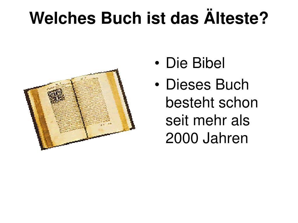 Seit Wann Gibt Es Die Bibel