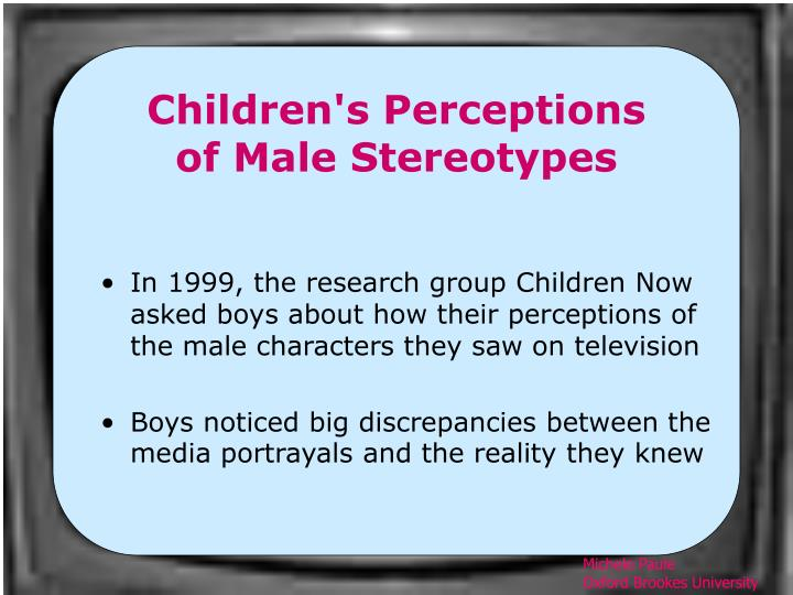 Children's Perceptions of Male Stereotypes