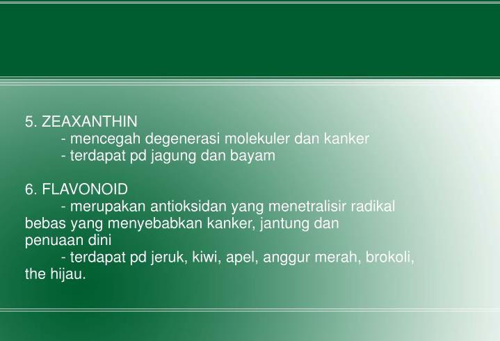 5. ZEAXANTHIN
