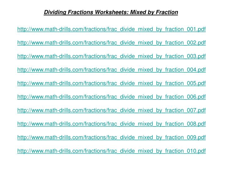 PPT - Dividing Fractions Worksheets: Mixed by Fraction PowerPoint ...