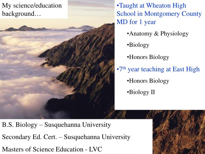 My science/education background…