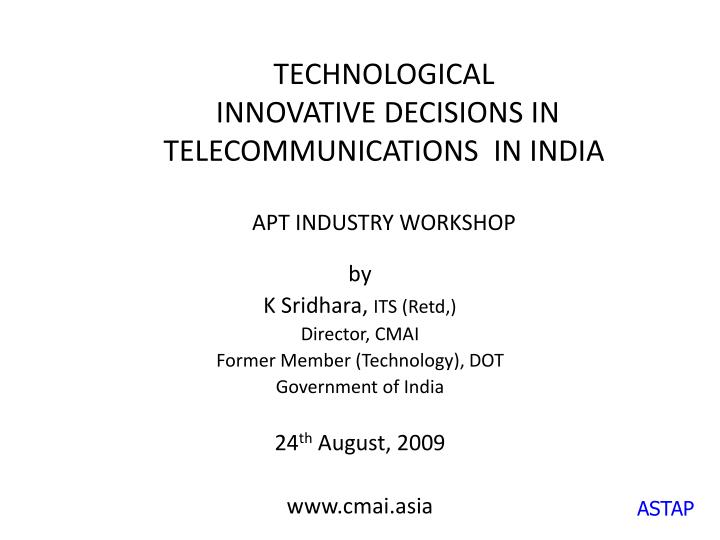 PPT - TECHNOLOGICAL INNOVATIVE DECISIONS IN