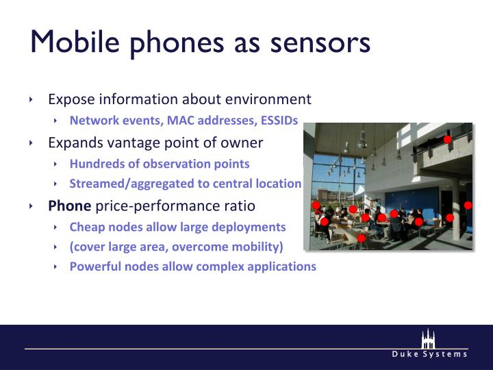 Mobile phones as sensors