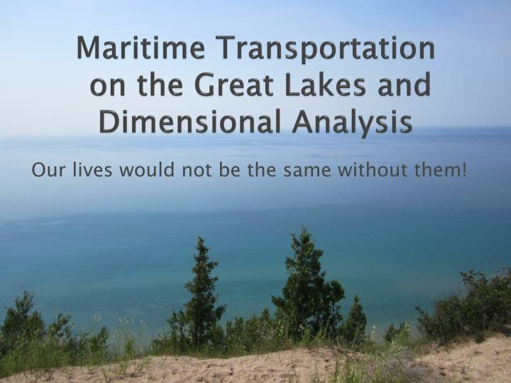 maritime transportation on the great lakes and dimensional analysis n.