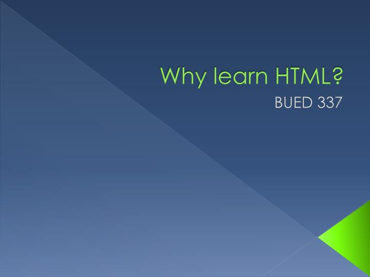 why learn html
