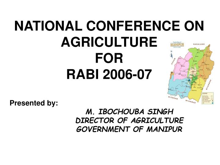national conference on agriculture for rabi 2006 07 n.