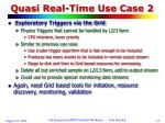 quasi real time use case 2