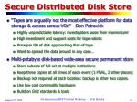 secure distributed disk store