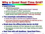 why a quasi real time grid