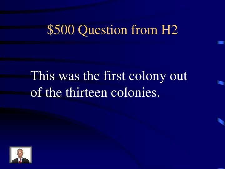 $500 Question from H2