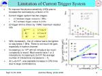 limitation of current trigger system