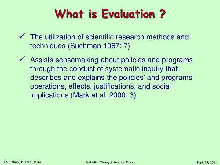 What is Evaluation ?