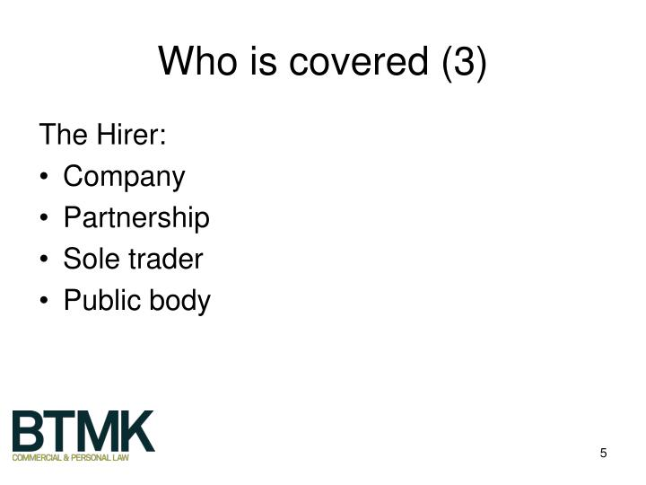 Who is covered (3)