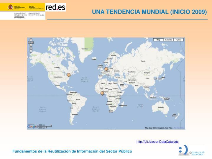 UNA TENDENCIA MUNDIAL (INICIO 2009)