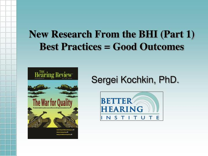 new research from the bhi part 1 best practices good outcomes n.