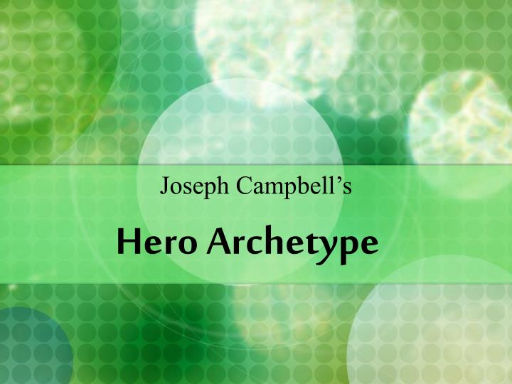 hero archetype n.