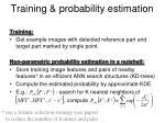 training probability estimation