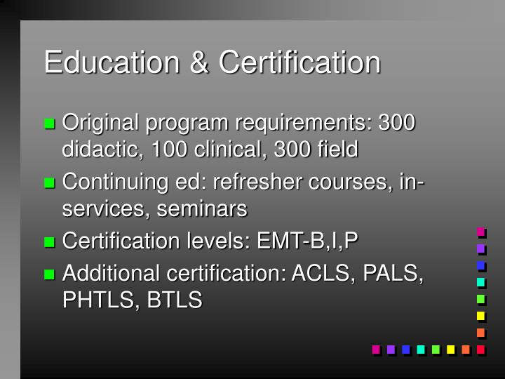 Education & Certification