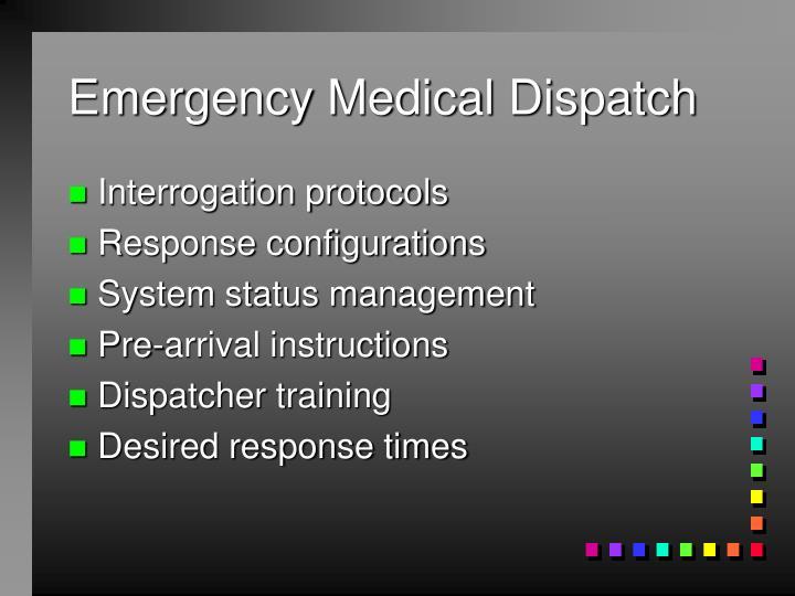 Emergency Medical Dispatch