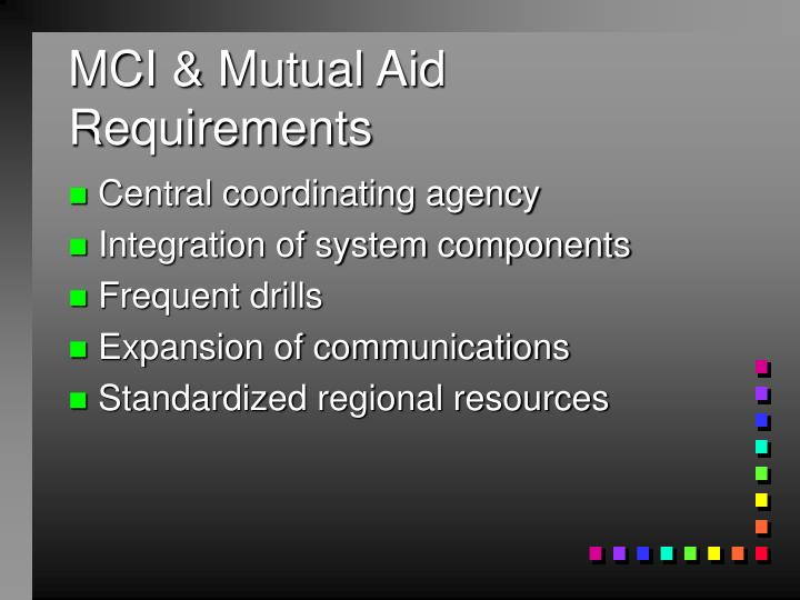 MCI & Mutual Aid Requirements
