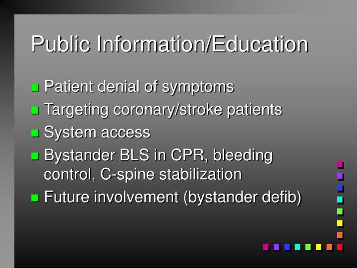 Public Information/Education