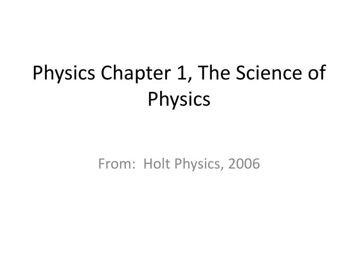 physics chapter 1 the science of physics n.