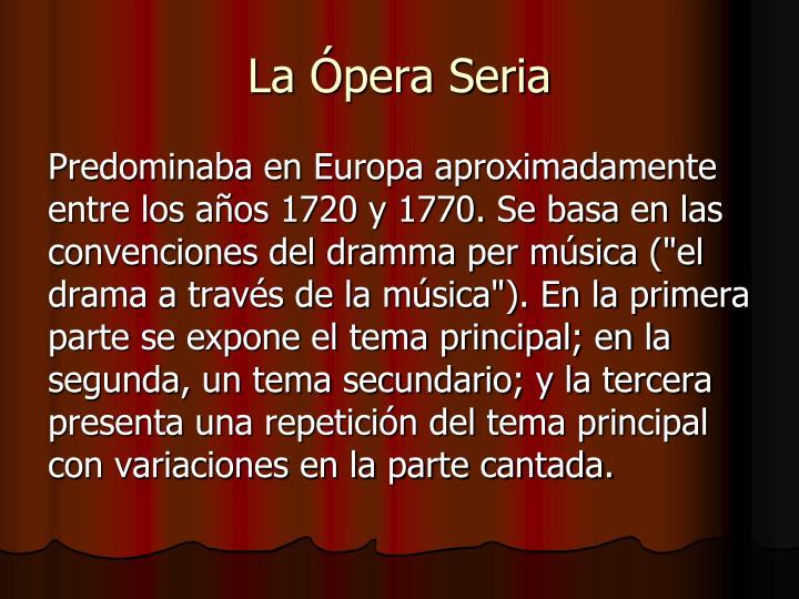 La Ópera Seria