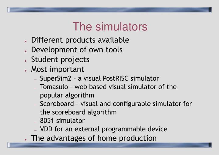 The simulators