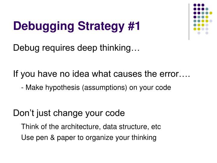 Debugging Strategy #1