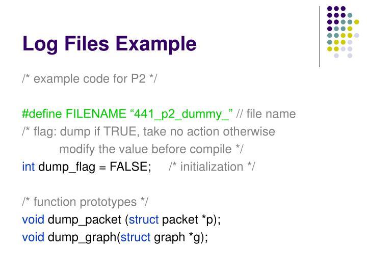 Log Files Example